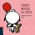 Tento Busca Su Osito / Tento Looks for His Teddy Bear