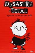 Desastre & Total: Agencia de...