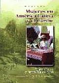 Mujeres En America Latina Y El Caribe / Women in Latin America and the Caribbean