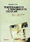Temperamento Y Rendimiento Escolar / Temperament in the Classroom