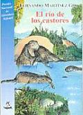 El Rio De Los Castores