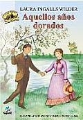 Aquellos Anos Dorados = These Happy Golden Years