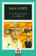Mala Suerte (Leer en Espanol: Level 1)
