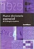 Nuevo Diccionario Esencial de la Lengua Espanola New Essential Dictionary of the Spanish Language