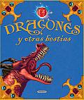 Dragones y Otras Bestias (Aventuras Fantasticas)