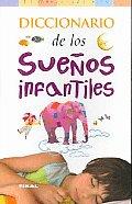Diccionario De Los Suenos Infantiles / Dictionary of Childhood Dreams