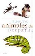 Nuevos Animales De Compania/ New Companion Animals