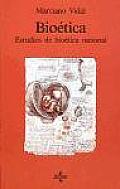 Bioetica: Estudios de Bioetica Racional