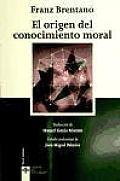 El Origen Del Conocimiento Moral / the Origin of Moral Knowledge