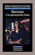 Kerouac y La Generacion Beat
