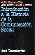 Introduccion a la Historia de La Comunicacion Social