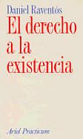 El Derecho a la Existencia