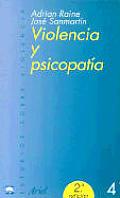 Estudios Sobre Violencia #4: Violencia y Psicopatia