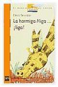 La Hormiga Miga...liga! / the Ant Miga...liga!