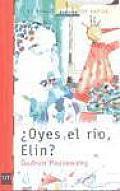Oyes el râio Elin?