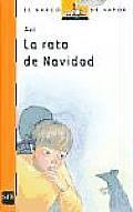 La Rata De Navidad / the Christmas Rat