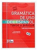 Gramatica de USO de Espanol Para Extranjeros: Teoria y Practica