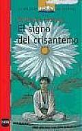 El Signo Del Crisantemo