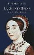 La Quinta Reina de Enrique VIII