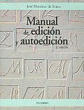 Manual De Edicion Y Autoedicion / Edition and Autoedition Manual