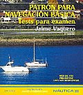 Patron Para Navegacion Basica/ Study Guide for Basic Navigation