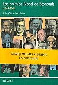 Los Premios Nobel De Economia, 1969-2005 / Nobel Prizes in Economics, 1969-2005