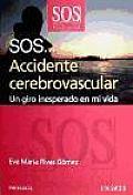 Sos... Accidente Cerebrovascular / Sos... Stroke