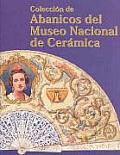 Colecciâon de abanicos del Museo Nacional de Cerâamica