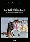 de Rabelais a Dali - La Imagen Grotesca del Cuerpo