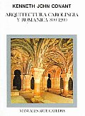 Arquitectura Carolingia Y Romanica/ Carolingia and Roman Architecture
