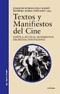 Textos y Manifiestos del Cine - 3 Edicion