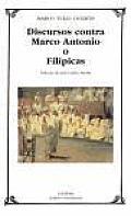 Discursos Contra Marco Antonio O Filipicas