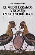 El Mediterrâaneo y Espaäna en la antigèuedad