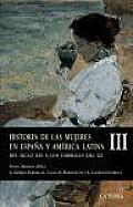 Historia De Las Mujeres En Espana Y America Latina/ History of Women in Spain and Latin America