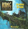 En Busca De Kong / the Search for Kong