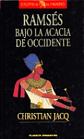 Ramses Bajo La Acacia de Occidente