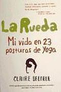 La Rueda / Poser