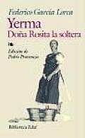 Yerma Dona Rosita La Soltera