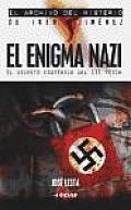 El Enigma Nazi/ the Nazi Enigma
