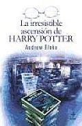 Irresistible Ascension de Harry Potter