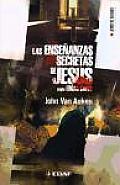 Las Ensenanzas Secretas De Jesus Segun Edgar Cayce/ the Secret Teachings of Jesus Acording to Edgar Cayce
