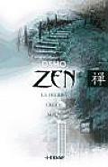 Zen - La Hierba Crece Sola