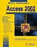 Manual imprescindible de Microsoft Access 2002