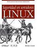 Seguridad En Servidores Linux / Linux Server Security