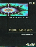 Progamacion con Visual Basic 2005 / Programming with Visual Basic 2005