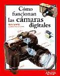 Como Funcionan Las Camaras Digitales/ How Digital Photography Works
