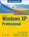 Manual Imprescindible De Windows XP Professional / Essential Manual of Windows XP Professional