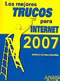 Los Mejores Trucos Para Internet 2007 / the Best Internet Tips 2007