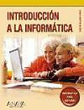Introduccion a la informatica / Introduction to Information Technology