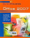 Guia Visual De Microsoft Office 2007 / Visual Guide To Microsoft Office 2007